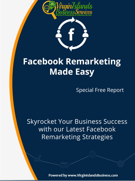 Facebook ReMarketing for Virgin Islands Business